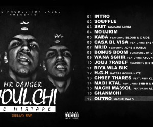 MR DANGER – MOUL.CHI THE MIXTAPE