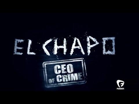 El Chapo_CEO_of_Crime_Documentary