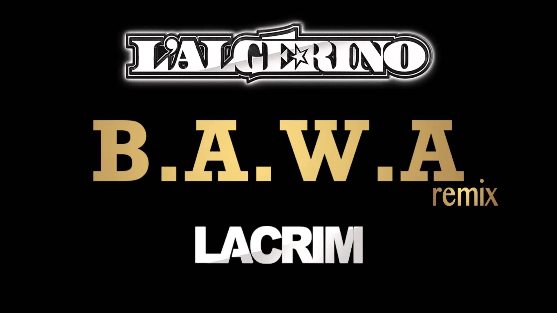 lalgerino-feat-lacrim-bawa-remix
