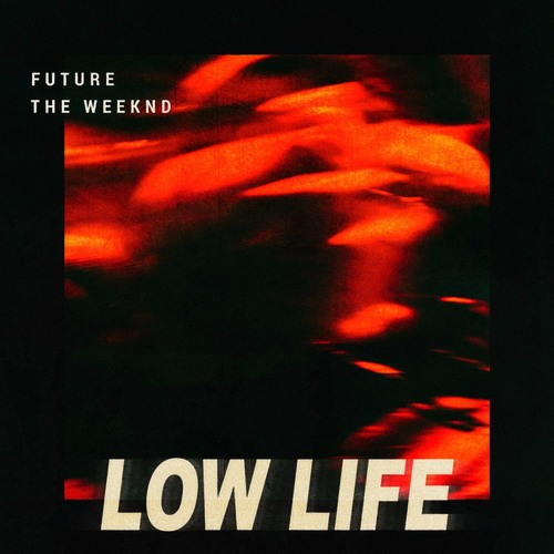 Future-feat-the-weeknd-low-life