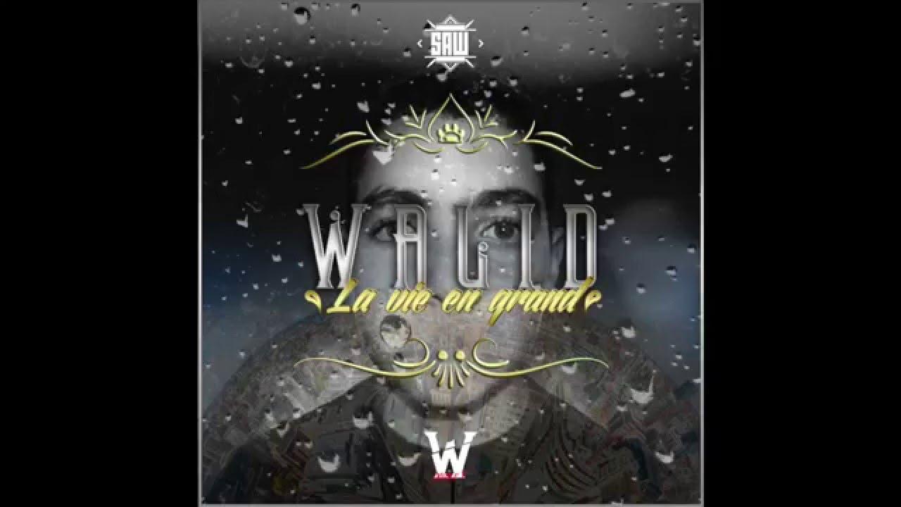 walid-la-vie-en-grand-mixtape