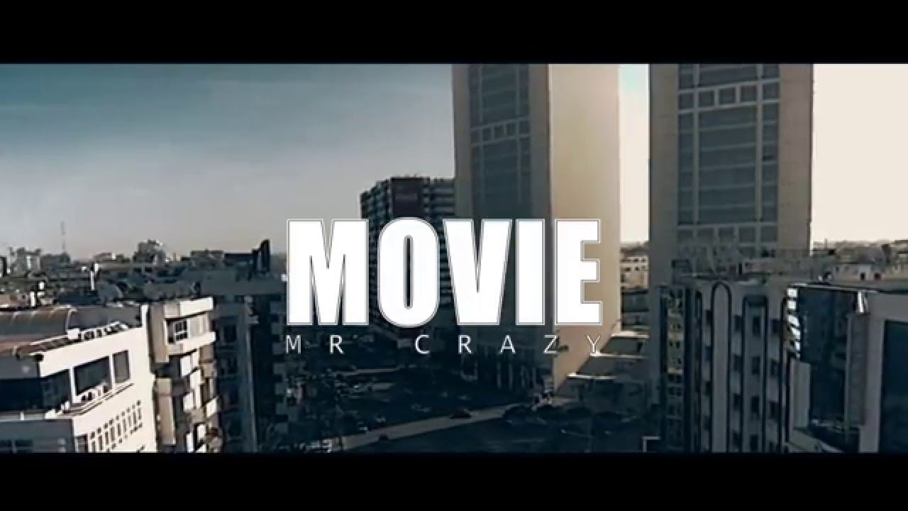 mr-crazy-movie-official-video