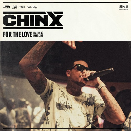 Chinx-feat-meet-sims-for-the-love