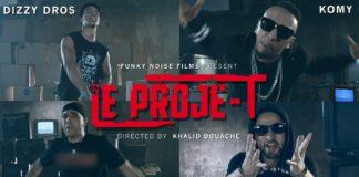 Dizzy Dros ft Komy, H Name & Sa3er Man - Le proje-T