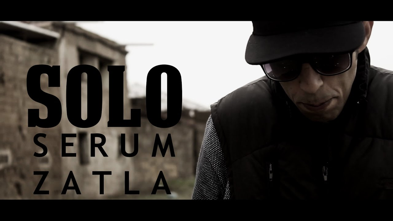 SOLO - Serum Zatla (Official Video) - MoroccanHipHop.com