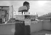 Chris Karjack - Chrisalyde Ep2