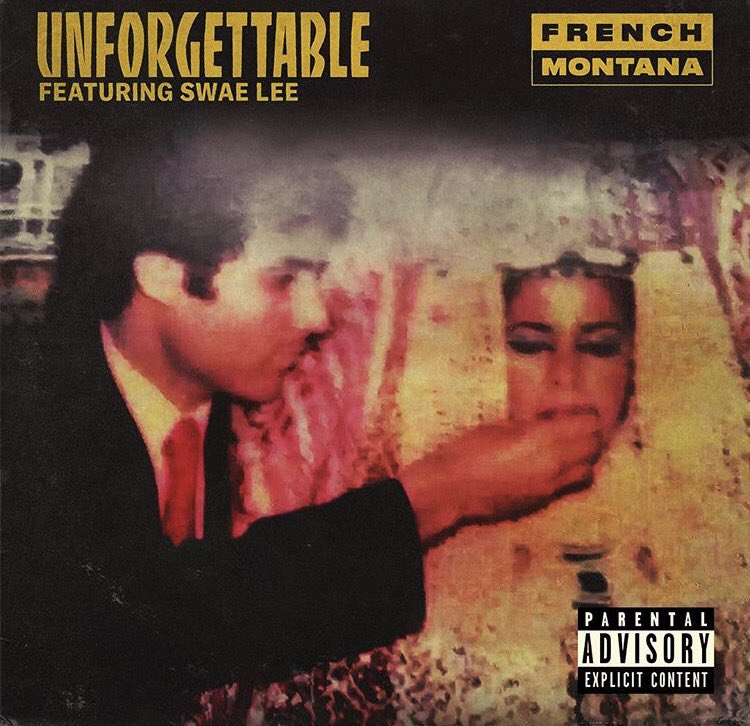 French montana unforgettable