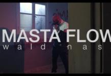Masta Flow - Wald Nass