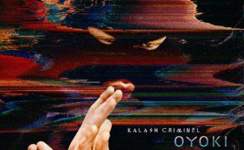 Kalash Criminel Oyoki Mixtape