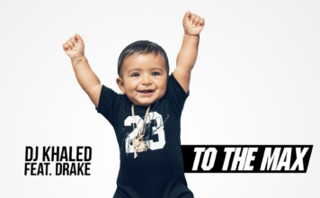 DJ Khaled feat Drake - To The Max
