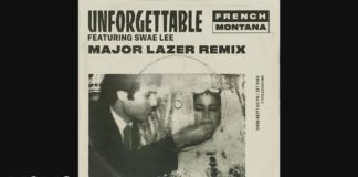 French Montana feat Swae Lee - Unforgettable (Major Lazer Remix)