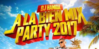 DJ Hamida À la bien Mix Party 2017