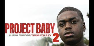 Kodak Black - The Project Baby Documentary