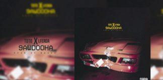 TOTO feat LFERDA - 9AWDOOHA