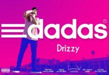 A6Drizzy - Dadas