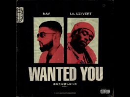 NAV feat Lil Uzi Vert - Wanted You