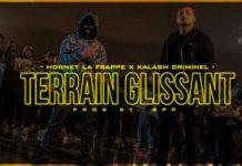 Hornet La Frappe feat Kalash Criminel - Terrain Glissant