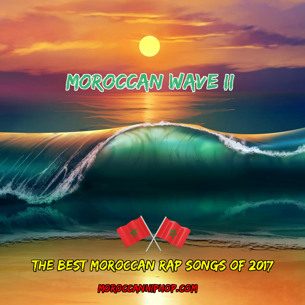 Moroccan Wave 2 Mixtape Best Moroccan Rap Songs of 2017