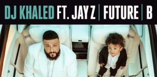 Dj Khaled feat JAY Z Future Beyoncé Top Off