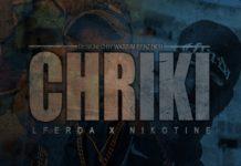 Lferda feat Nikotine - Chriki