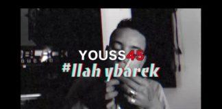 Youss45 - llah yebark