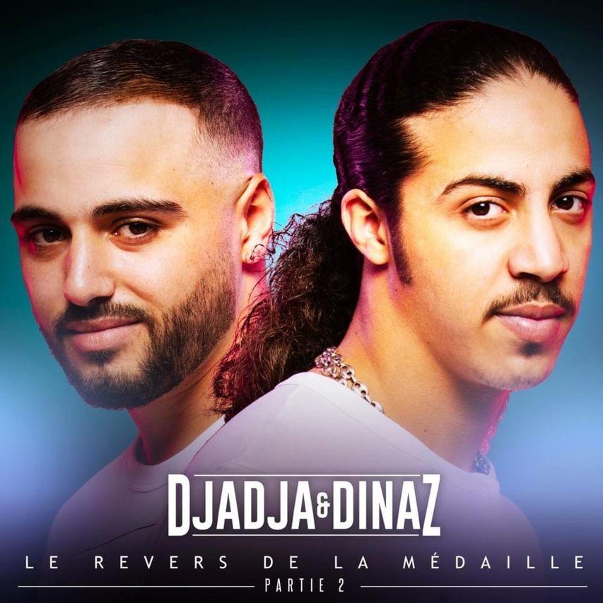 Djadja & Dinaz Le revers de la médaille partie 2