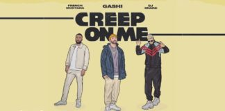 GASHI feat French Montana, DJ Snake Creep On Me