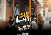 WITNESS feat KOUZ1 SIR LHIH