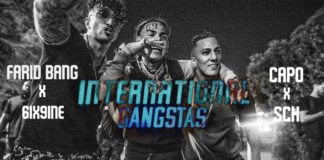 Farid Bang feat Capo, 6ix9ine, SCH INTERNATIONAL GANGSTAS