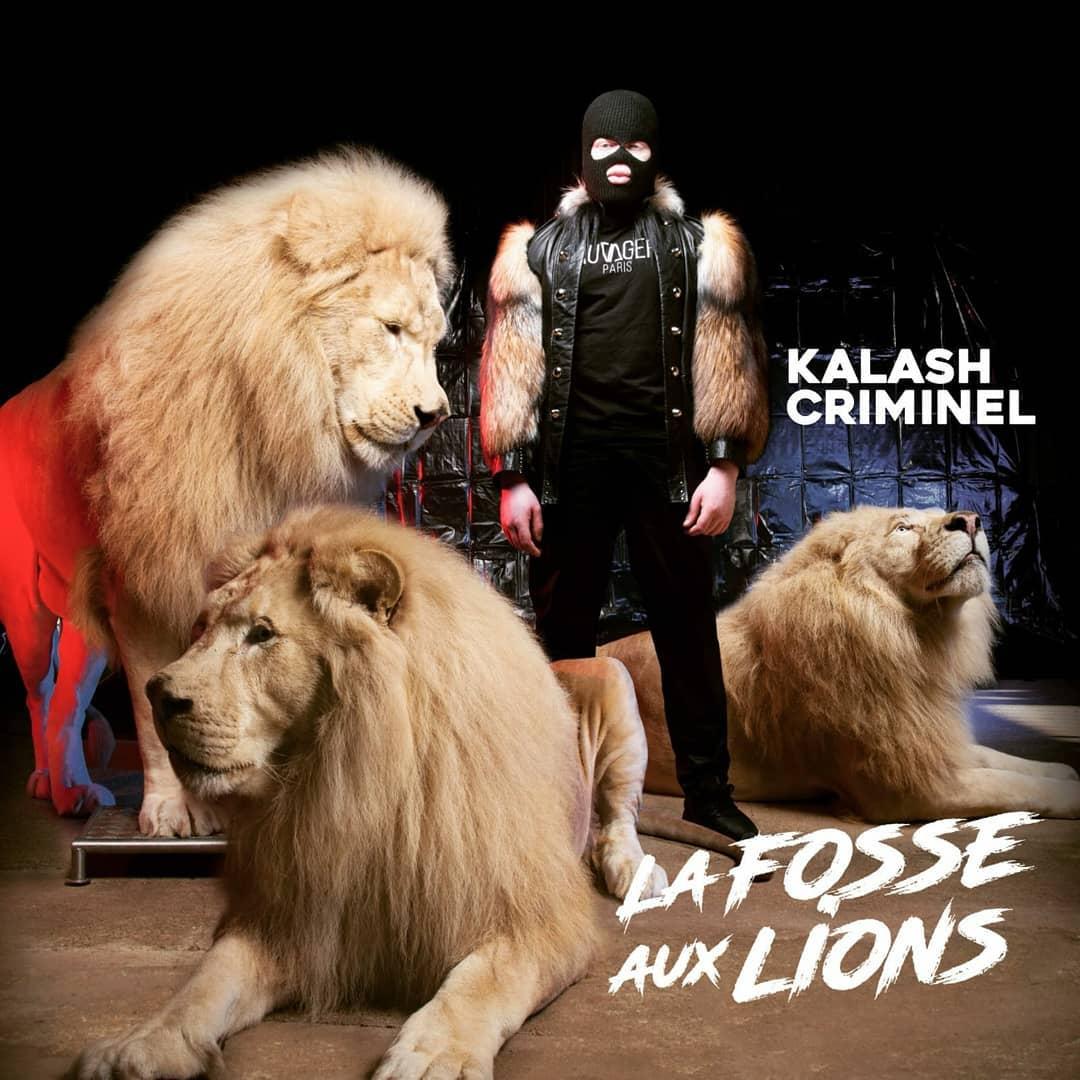 kalashcriminel La Fosse Aux Lions