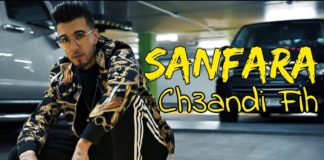 Sanfara Ch3andi Fih