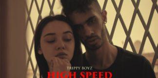 TRIPPY BOYZ HIGHSPEED