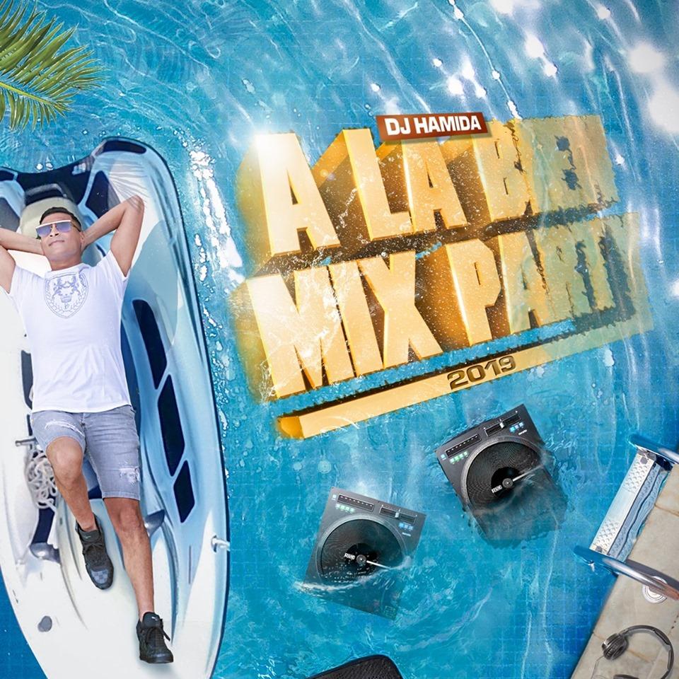 DJ Hamida À la bien Mix Party 2019 Album