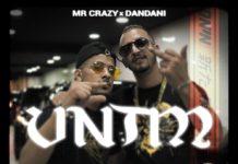 MR CRAZY feat DANDANI VNTM
