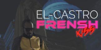 El Castro Frensh Kiss
