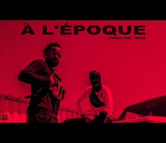 LFERDA feat TAGNE À L'Époque