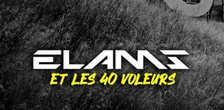 Elams - et les 40 voleurs Episode 1 Marseille