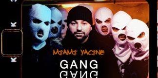 MIAMI YACINE GANG GANG