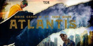 Didine Canon 16 feat Zuma Woed Atlantis