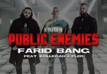 FARID BANG feat KOLLEGAH & FLER PUBLIC ENEMIES