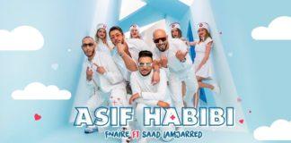 Fnaïre Ft. Saad Lamjarred - ASIF HABIBI ASIF HABIBI