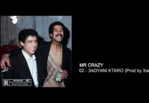 MR CRAZY 3ADYANI KTARO