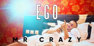 MR CRAZY EGO
