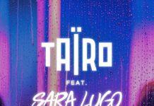 Taïro feat Sara Lugo Half Time Wine