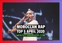 Top 5 Moroccan Rap Music Videos April 2020