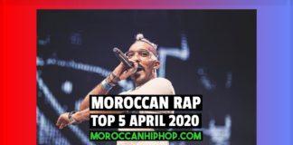 Top 5 Moroccan Rap Music Videos April 2020