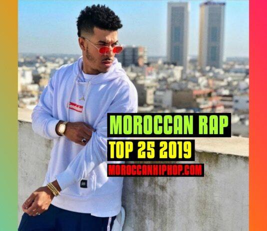 TOP 25 MOROCCAN RAP MUSIC VIDEOS 2019