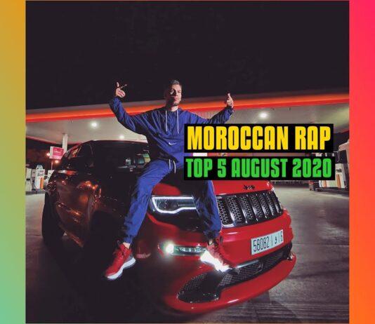 Top 5 Moroccan Rap Music Videos August 2020