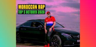 Top 5 Moroccan Rap Music Videos October 2020