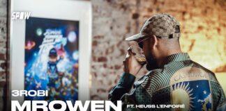 3robi feat Heuss L'enfoiré Mrowen